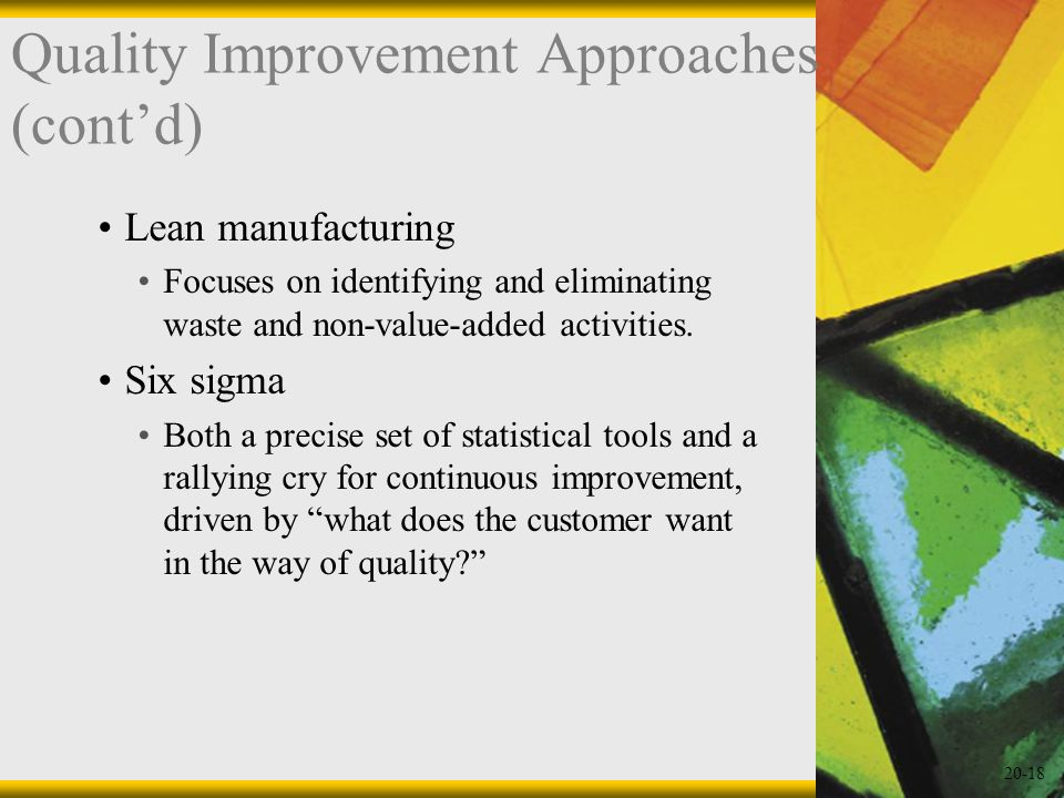 Quality Improvement Approaches (cont'd)