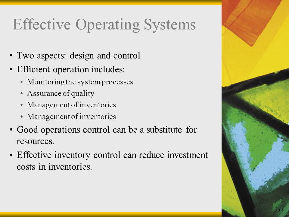 Effective Operating Systems
