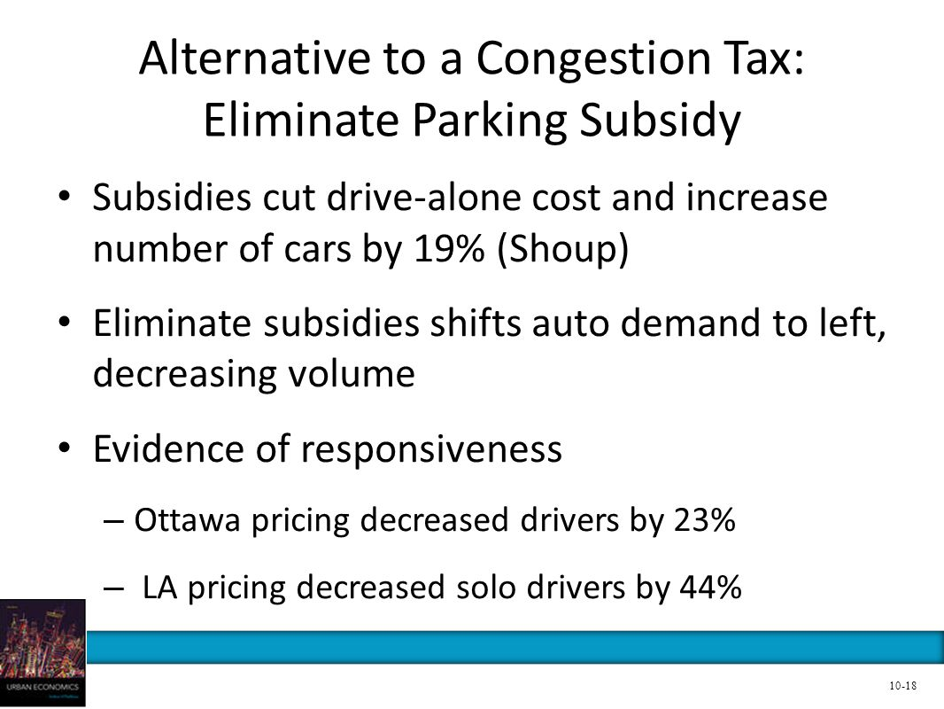 Alternative to a Congestion Tax: Eliminate Parking Subsidy