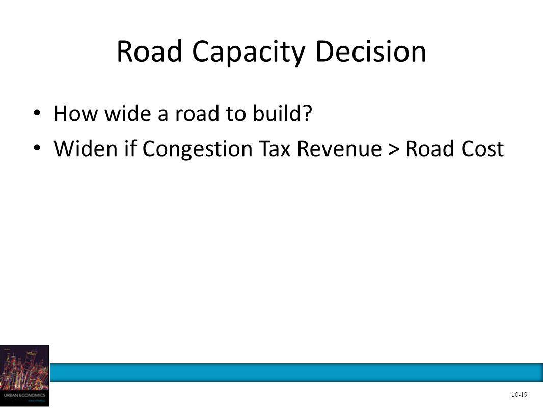 Road Capacity Decision