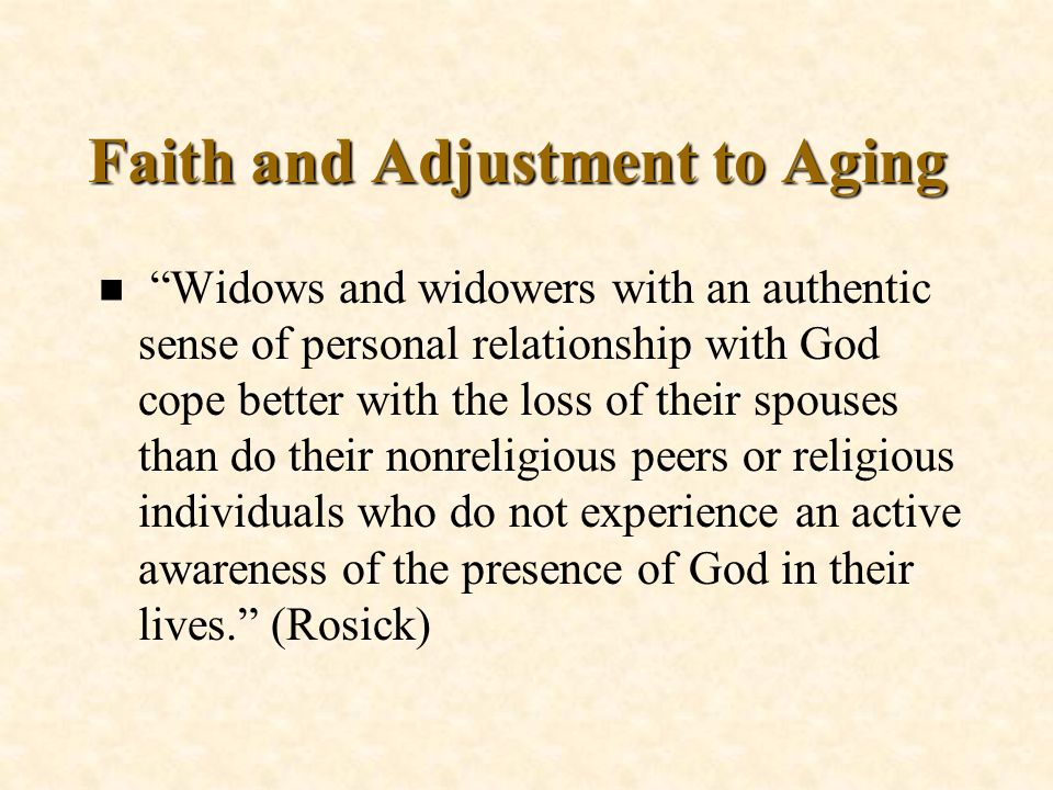 Faith and Adjustment to Aging
