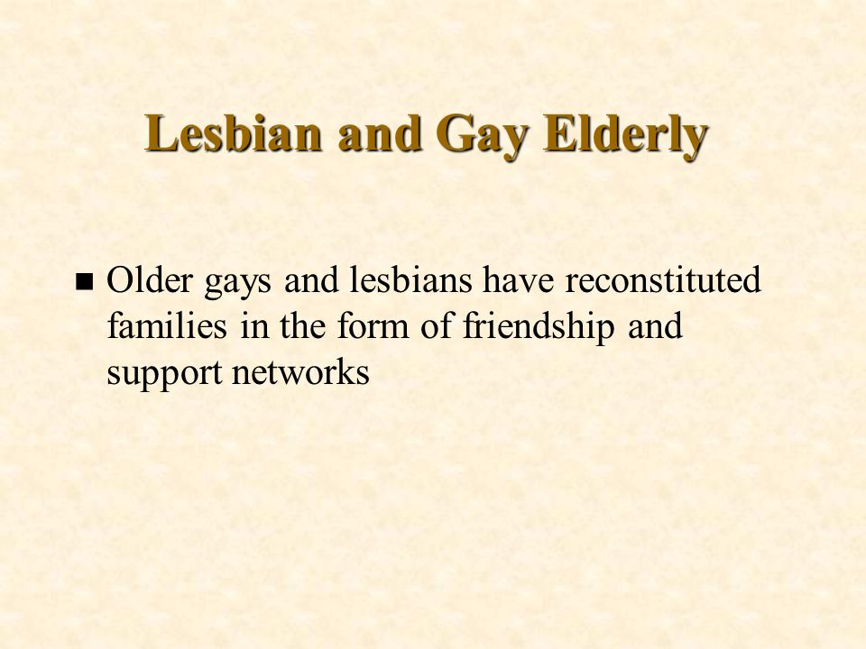 Lesbian and Gay Elderly