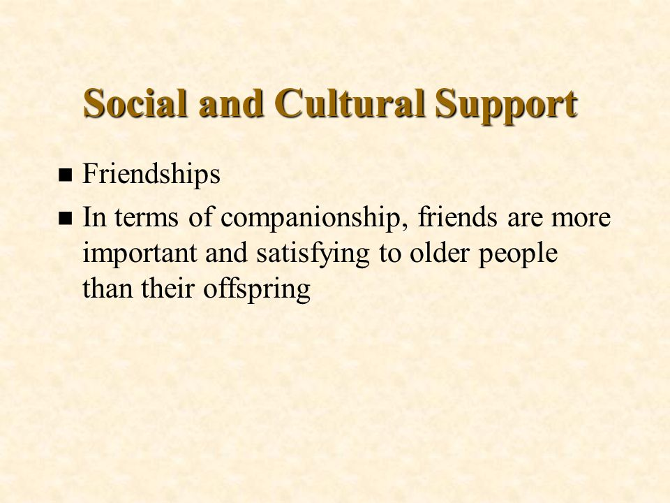 Social and Cultural Support