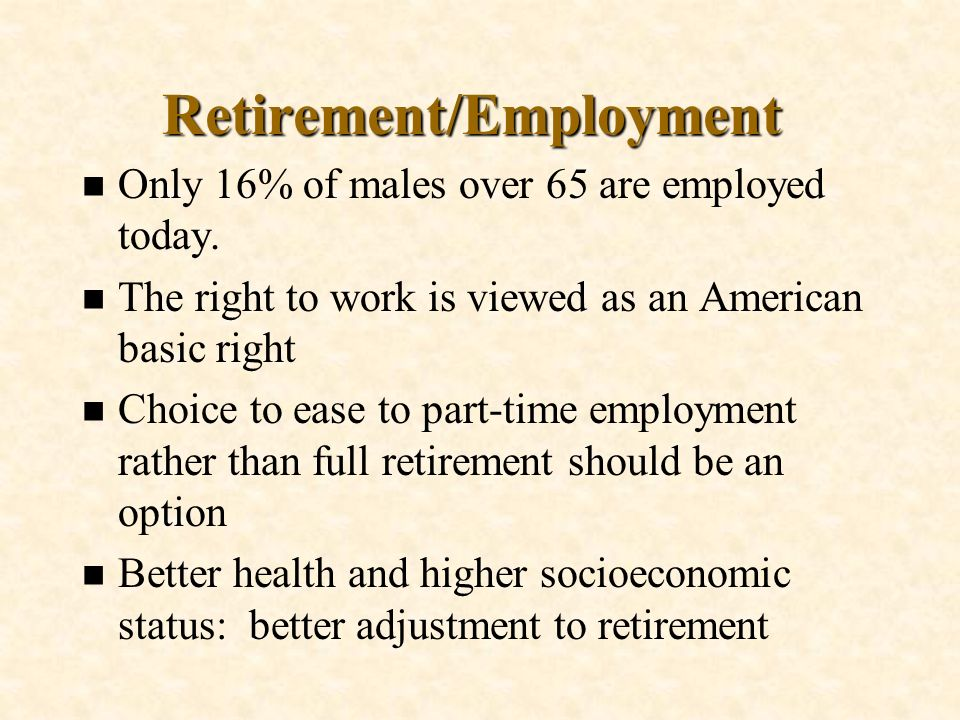 Retirement/Employment