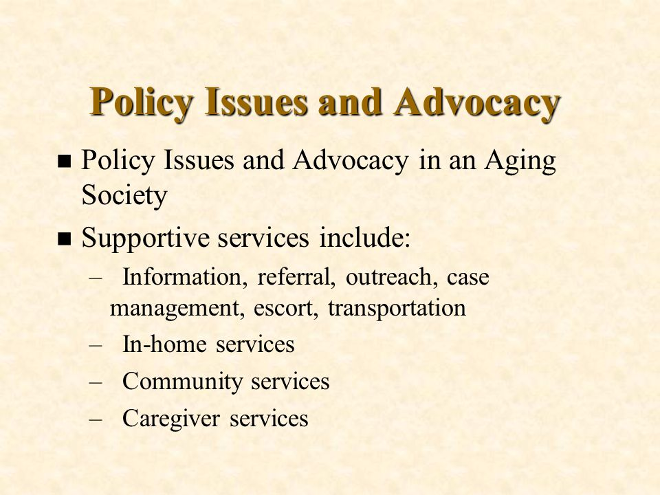Policy Issues and Advocacy