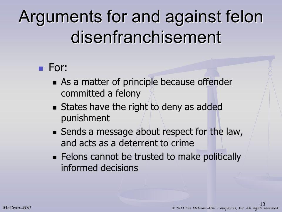 Arguments for and against felon disenfranchisement