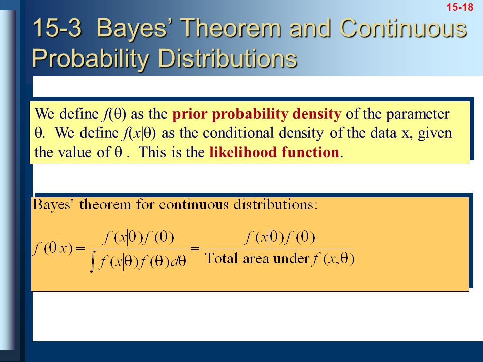 15-3 Bayes' Theorem and Continuous Probability Distributions