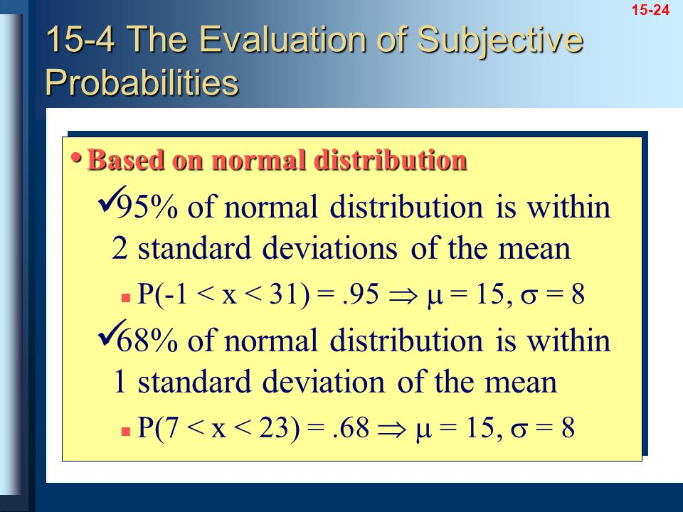 15-4 The Evaluation of Subjective Probabilities