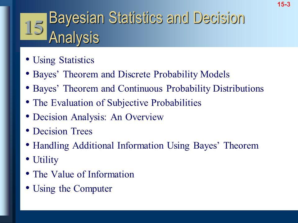 15 Bayesian Statistics and Decision Analysis Using Statistics