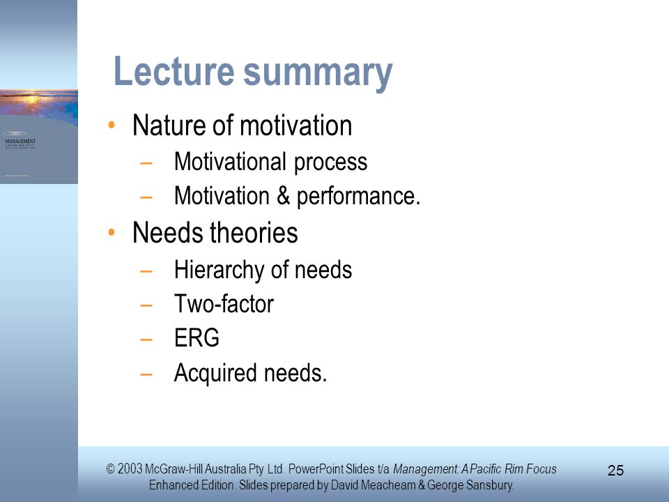 Lecture summary Nature of motivation Needs theories
