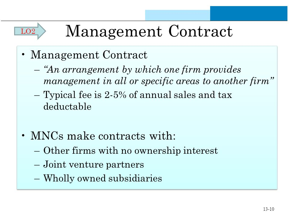 Management Contract Management Contract MNCs make contracts with:
