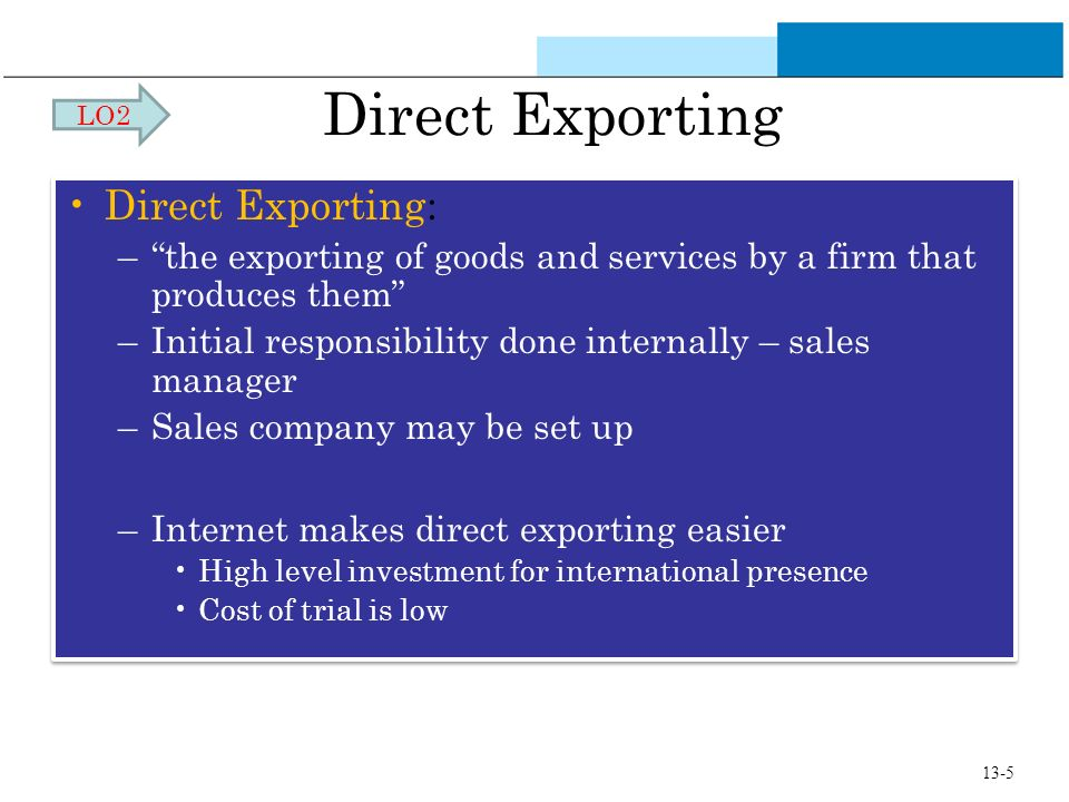 Direct Exporting Direct Exporting: