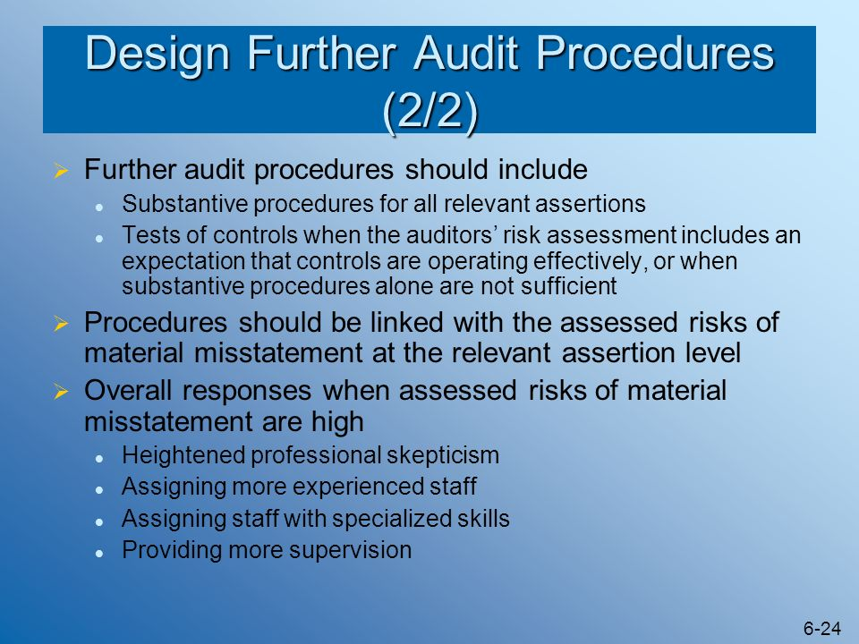 Design Further Audit Procedures (2/2)