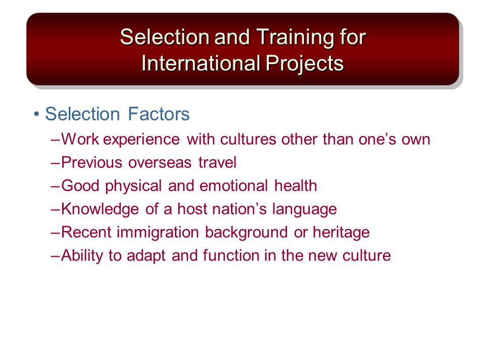 Selection and Training for International Projects