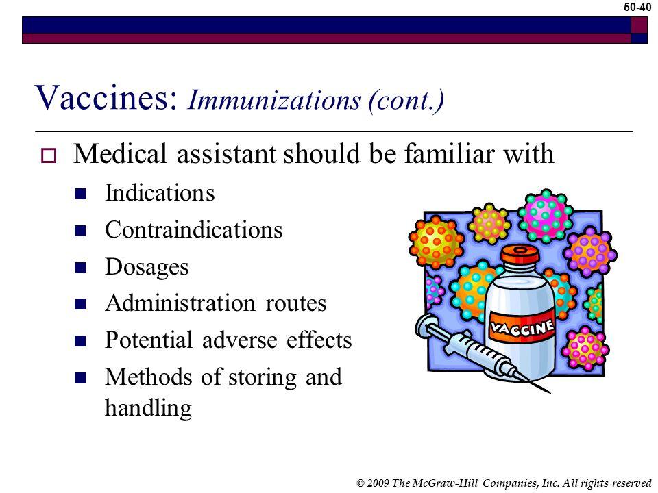 Vaccines: Immunizations (cont.)