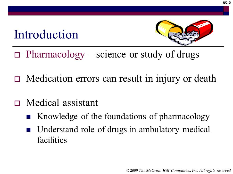 Introduction Pharmacology – science or study of drugs