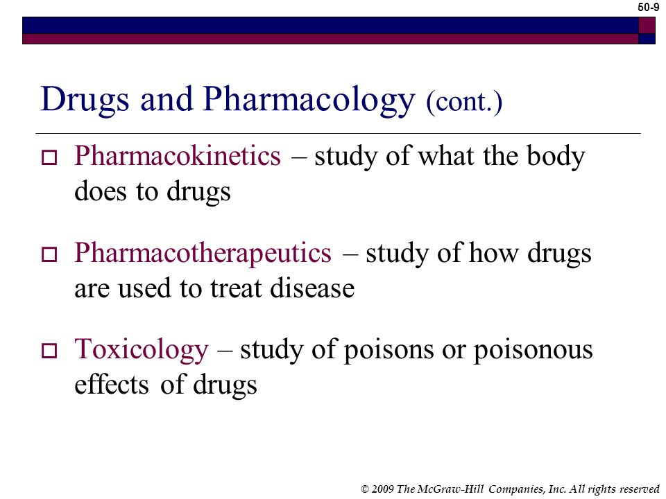Drugs and Pharmacology (cont.)