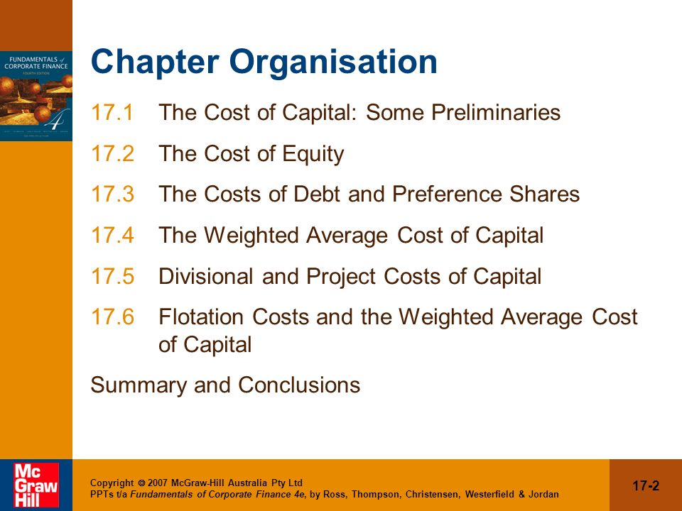Chapter Organisation 17.1 The Cost of Capital: Some Preliminaries