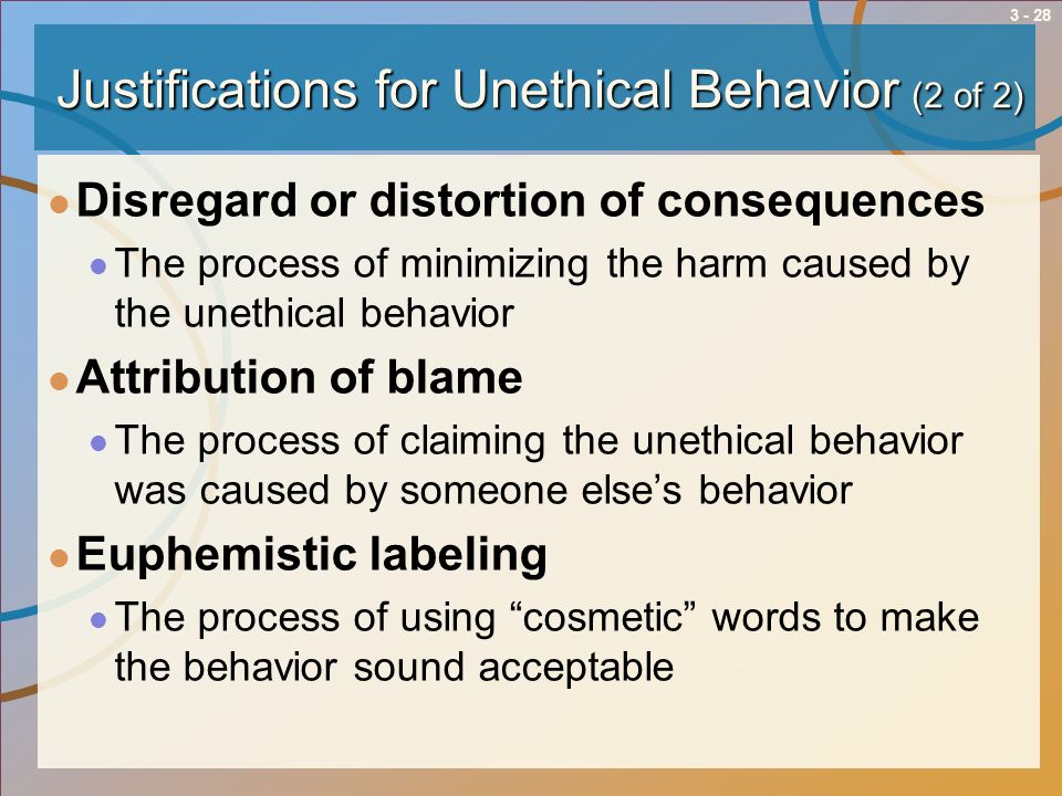 Justifications for Unethical Behavior (2 of 2)