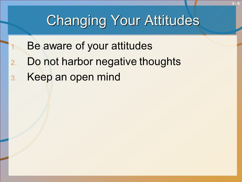 Changing Your Attitudes