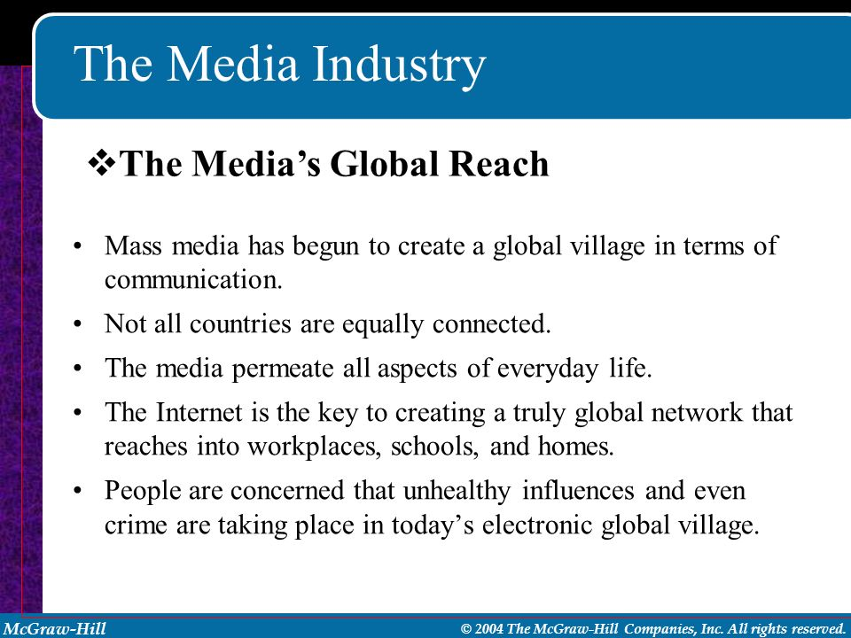 The Media Industry The Media's Global Reach