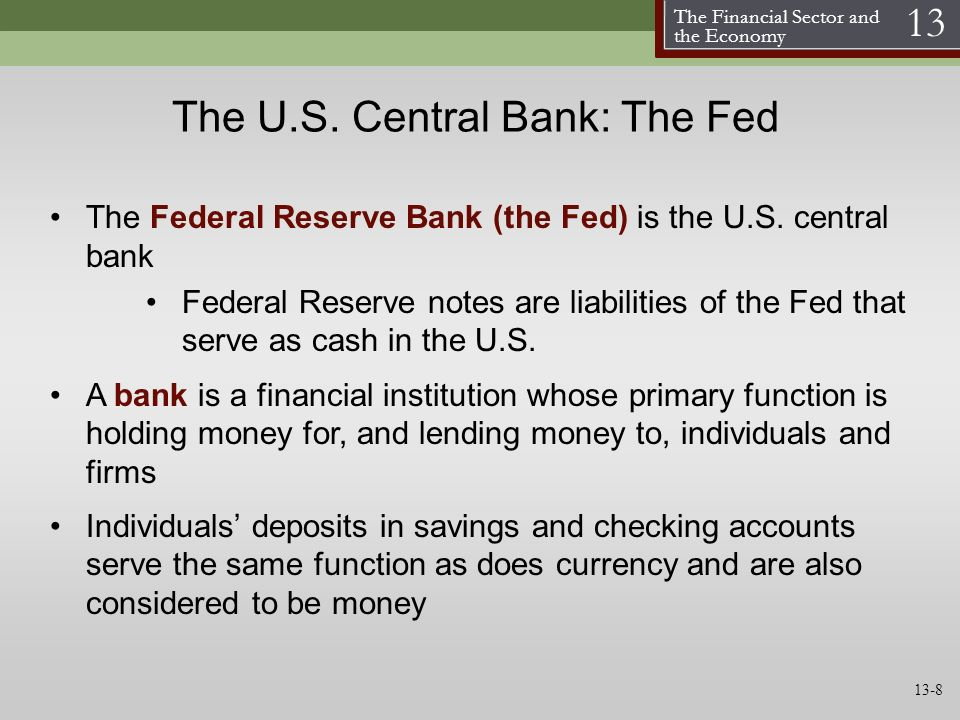 The U.S. Central Bank: The Fed