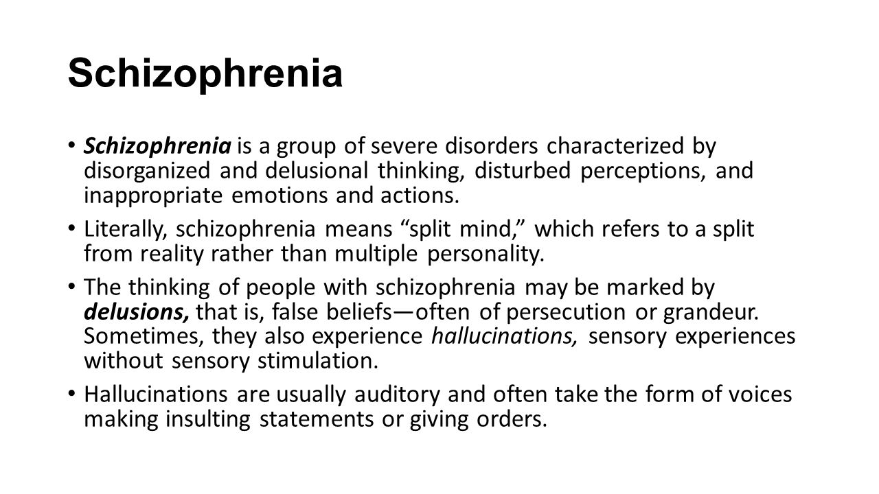 schizophrenia as an extreme form of Paranoid schizophrenia is the most common subtype of schizophrenia, and is  largely  this type of schizophrenia is typically hard to diagnose because of the.