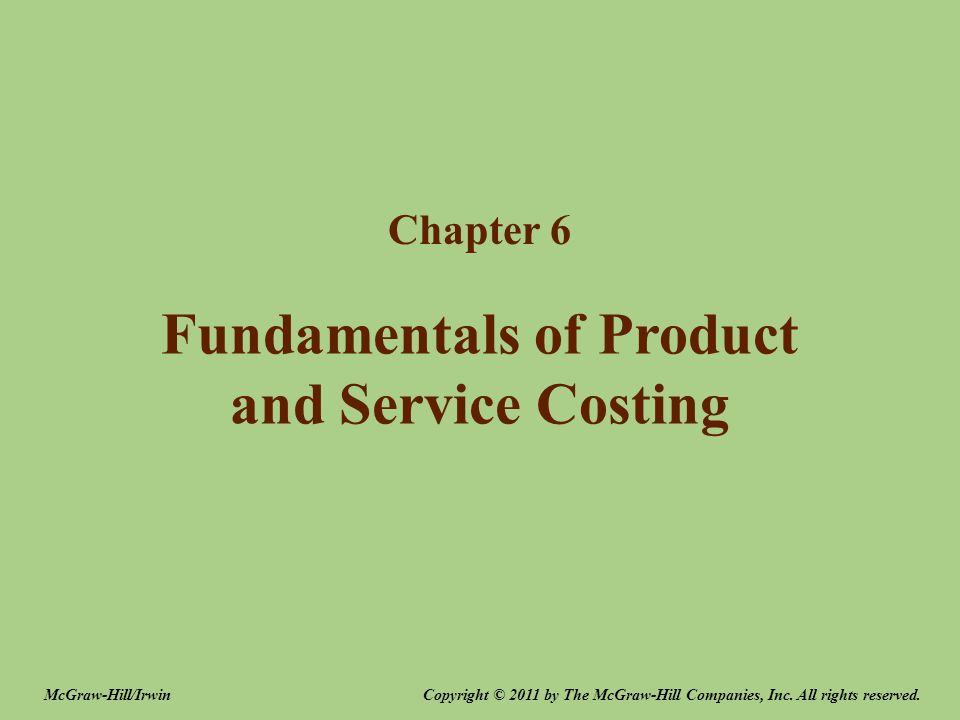 Fundamentals of Product and Service Costing