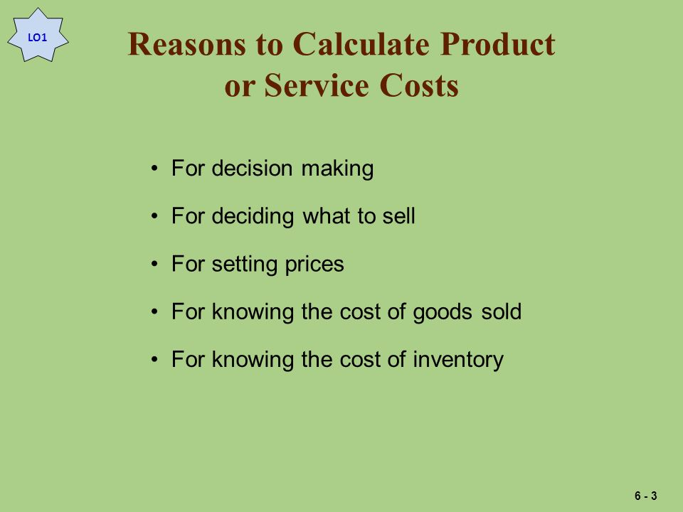 Reasons to Calculate Product or Service Costs