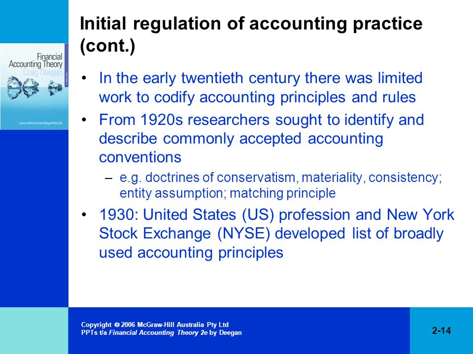 Initial regulation of accounting practice (cont.)