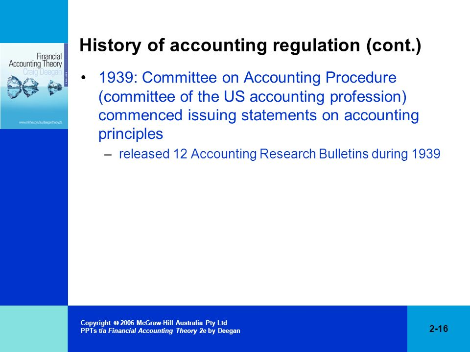 History of accounting regulation (cont.)