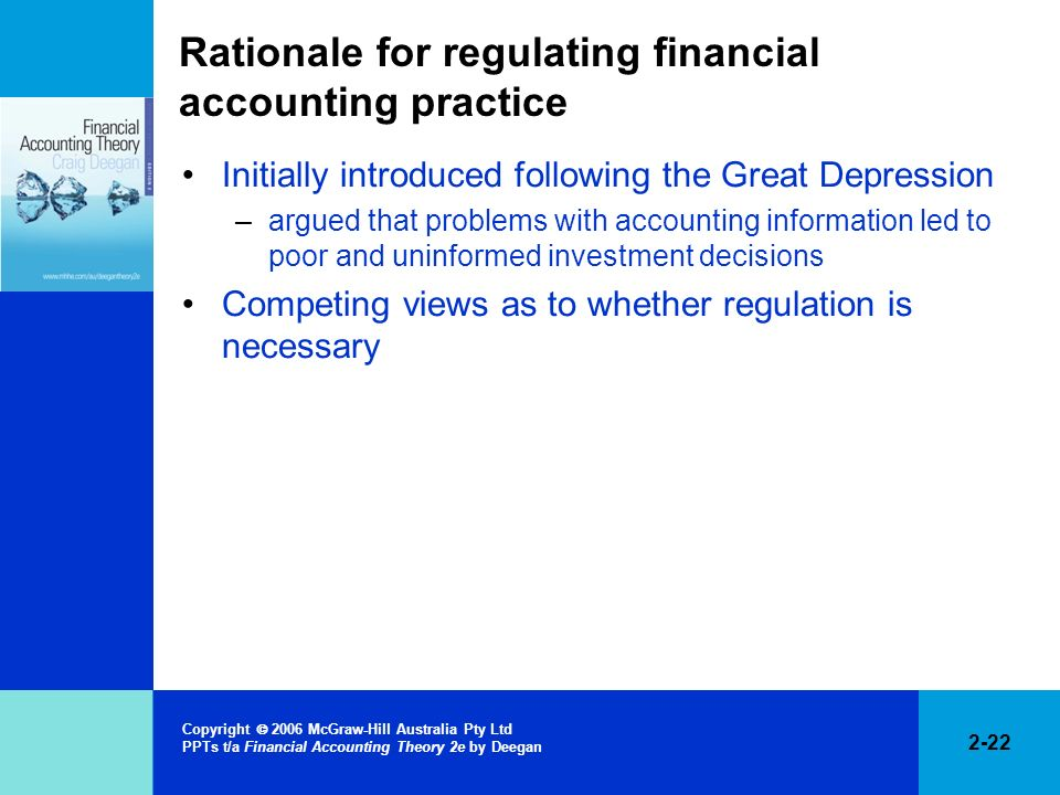 Rationale for regulating financial accounting practice