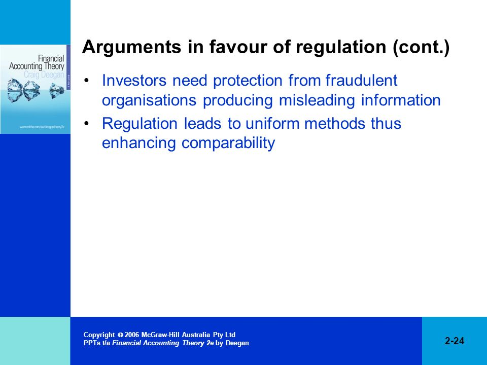 Arguments in favour of regulation (cont.)