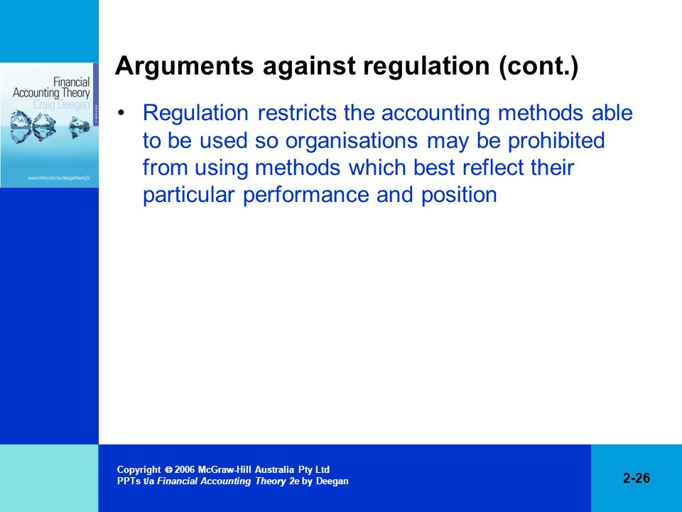 Arguments against regulation (cont.)