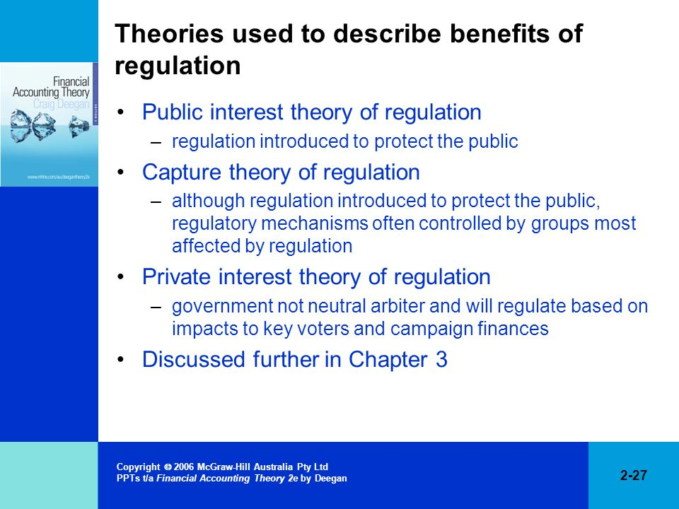 Theories used to describe benefits of regulation