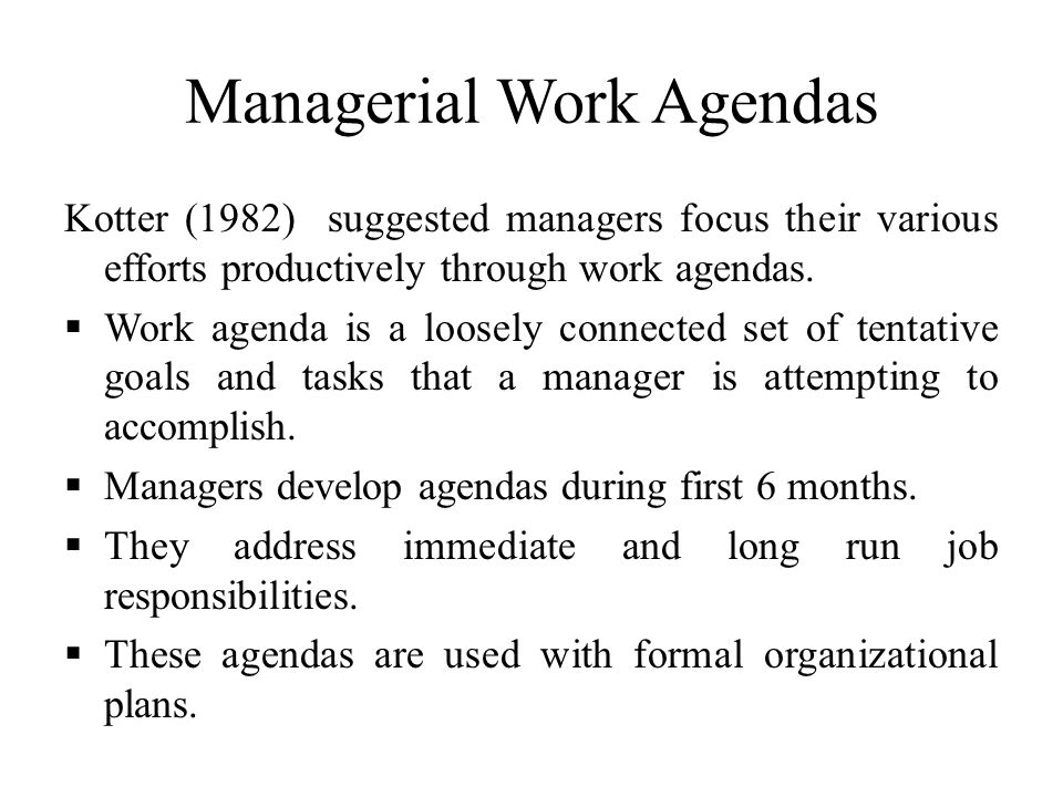 managerial work Introduction to developing management skills  managerial behavior than a description of what someone else has done to  just to an organization or work.