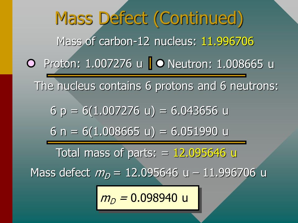 Mass Defect (Continued)