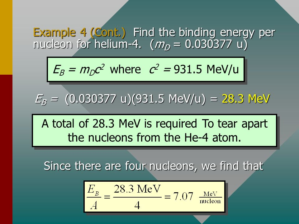 Since there are four nucleons, we find that