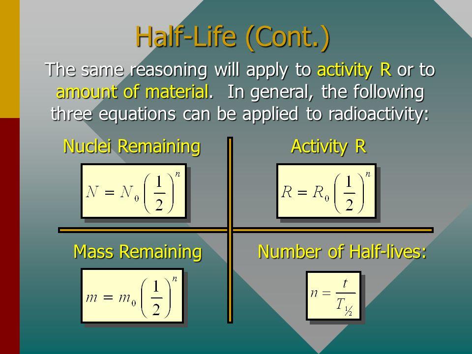 Half-Life (Cont.)