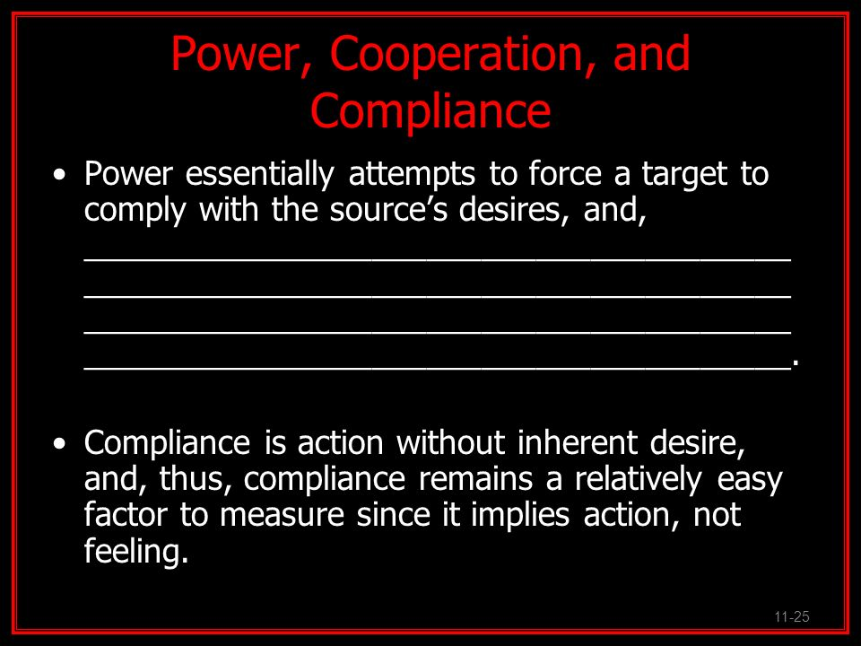 Power, Cooperation, and Compliance
