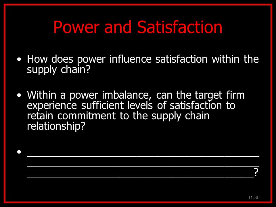 Power and Satisfaction