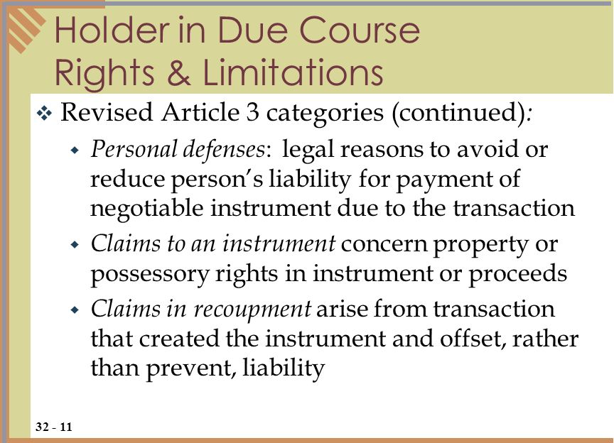 Holder in Due Course Rights & Limitations