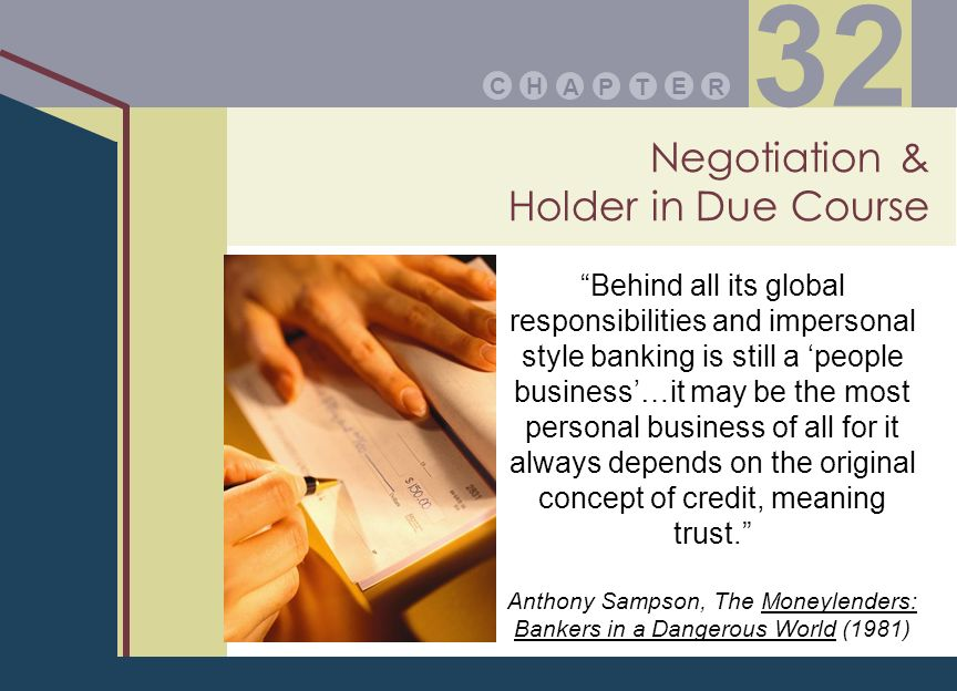 Negotiation & Holder in Due Course