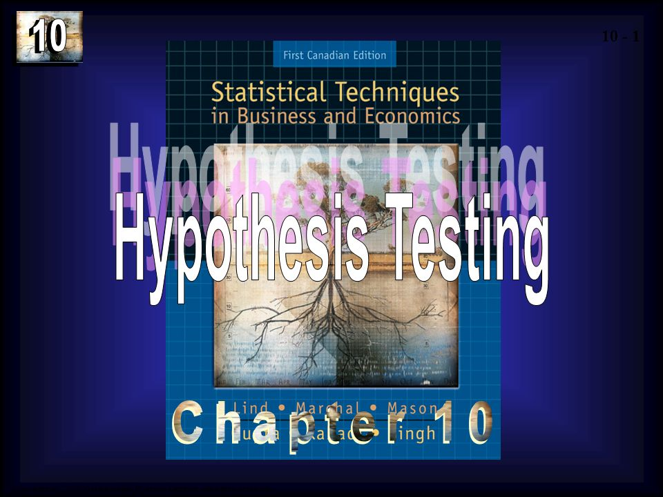 Hypothesis Testing Chapter 10