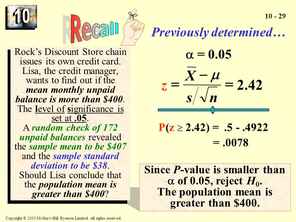 Recall 42 . 2 = - n s X z m Previously determined…  = 0.05