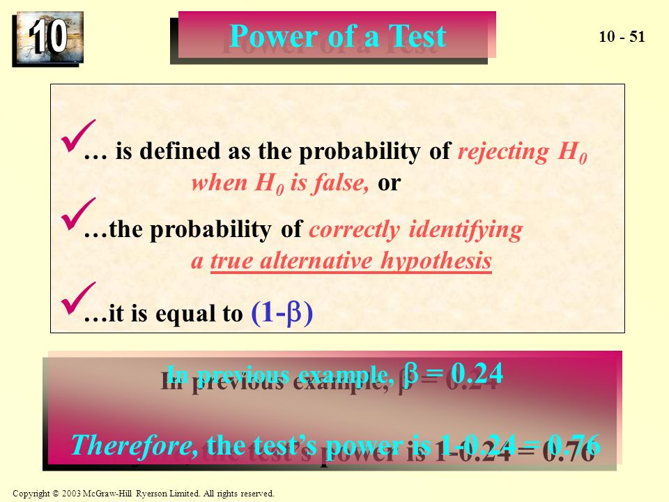 Therefore, the test's power is 1-0.24 = 0.76
