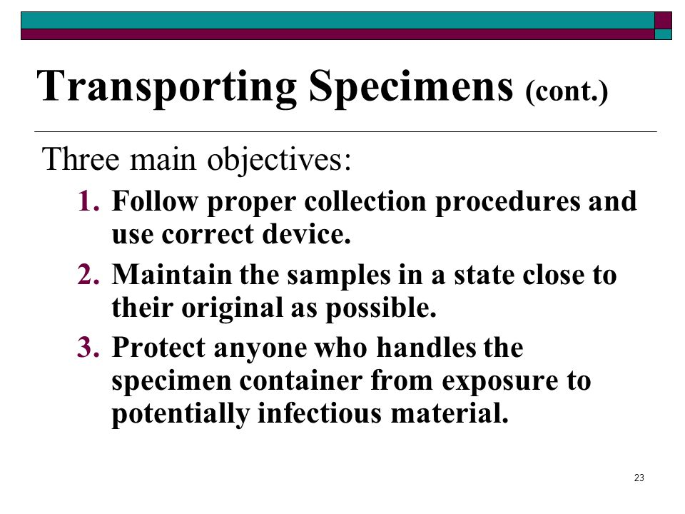 Transporting Specimens (cont.)