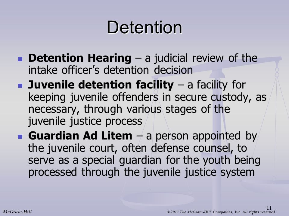 Detention Detention Hearing – a judicial review of the intake officer's detention decision.