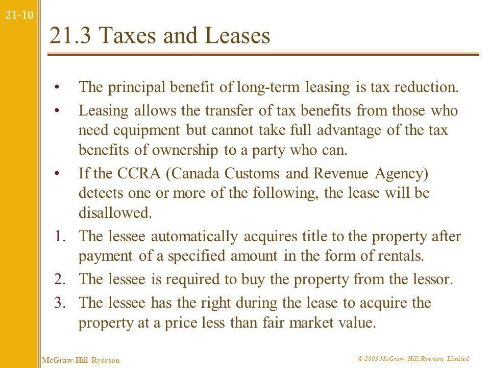 21.3 Taxes and Leases The principal benefit of long-term leasing is tax reduction.