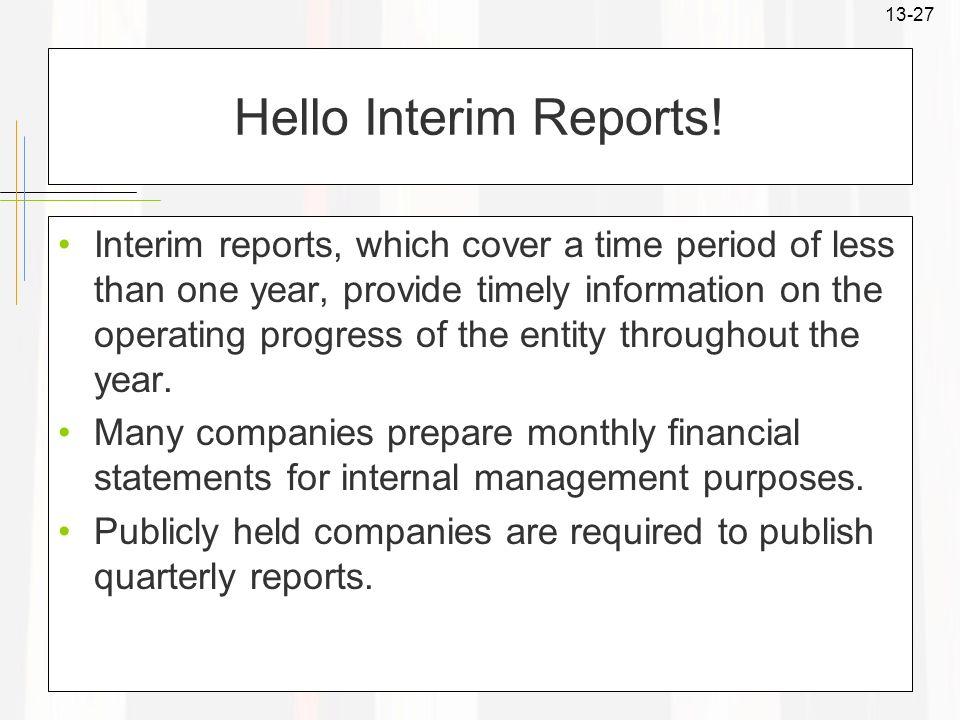 Hello Interim Reports!